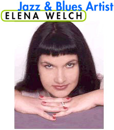 Elena Welch - Jazz and Blues Artist